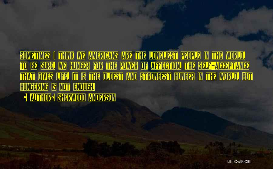 Sherwood Anderson Quotes 1543679