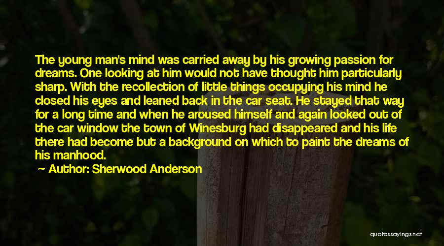 Sherwood Anderson Quotes 1548289