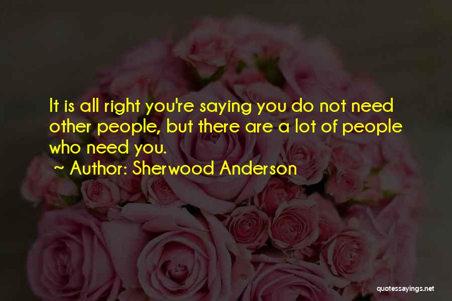 Sherwood Anderson Quotes 1654299