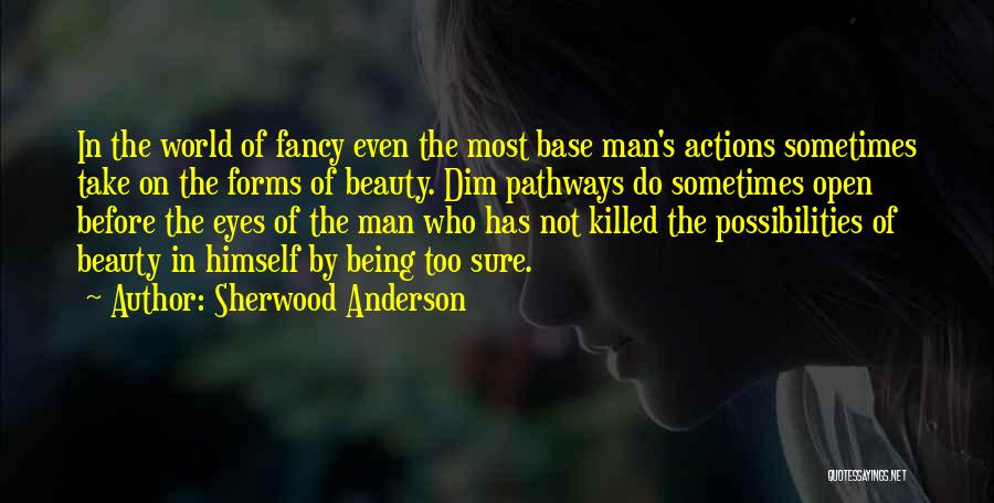 Sherwood Anderson Quotes 1669769