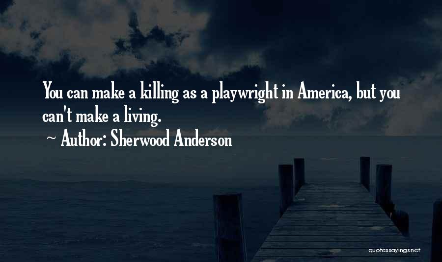 Sherwood Anderson Quotes 1707802