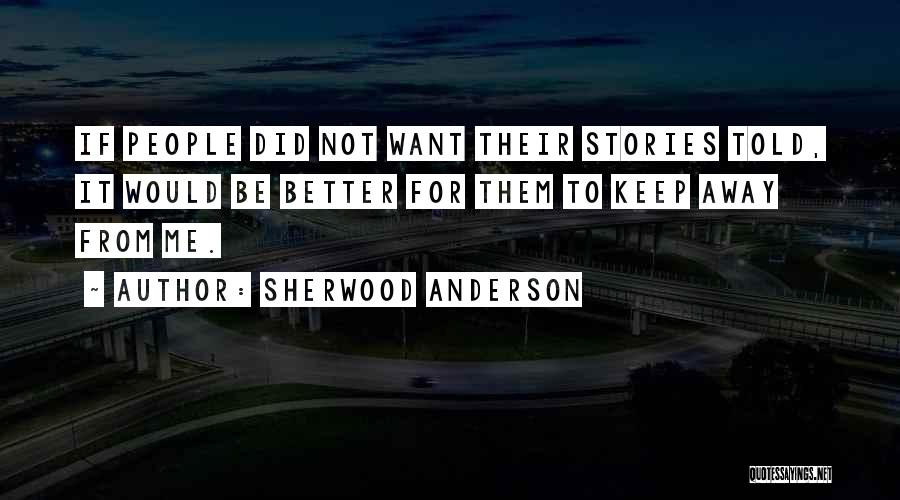 Sherwood Anderson Quotes 2000924