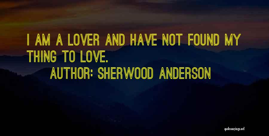 Sherwood Anderson Quotes 276917