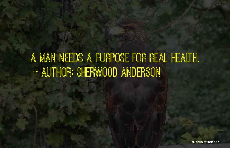 Sherwood Anderson Quotes 362149