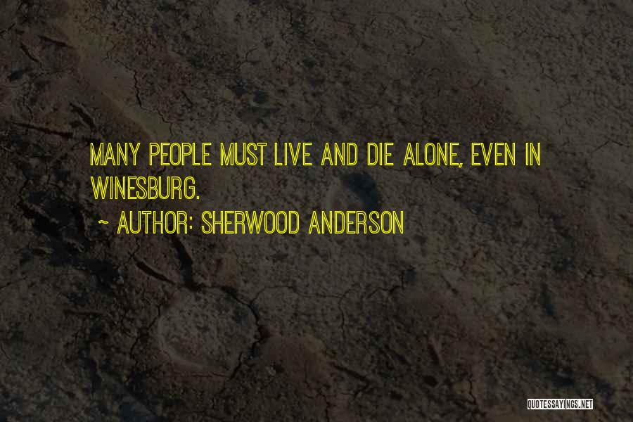 Sherwood Anderson Quotes 398807