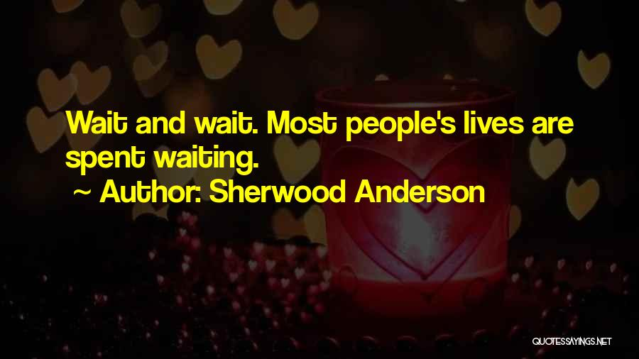 Sherwood Anderson Quotes 563951