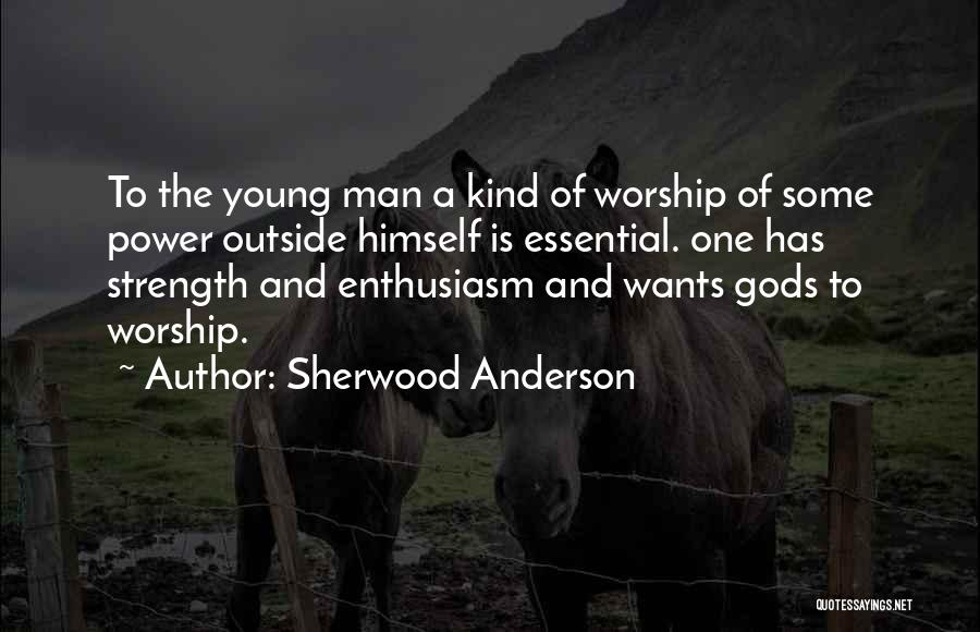 Sherwood Anderson Quotes 709856