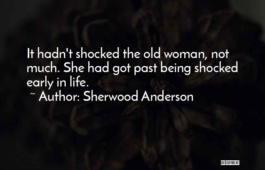 Sherwood Anderson Quotes 740852