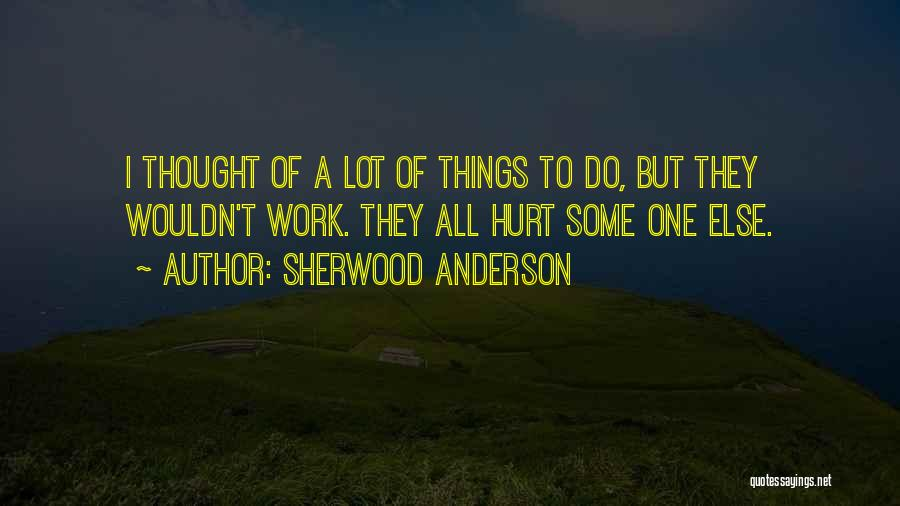 Sherwood Anderson Quotes 762149