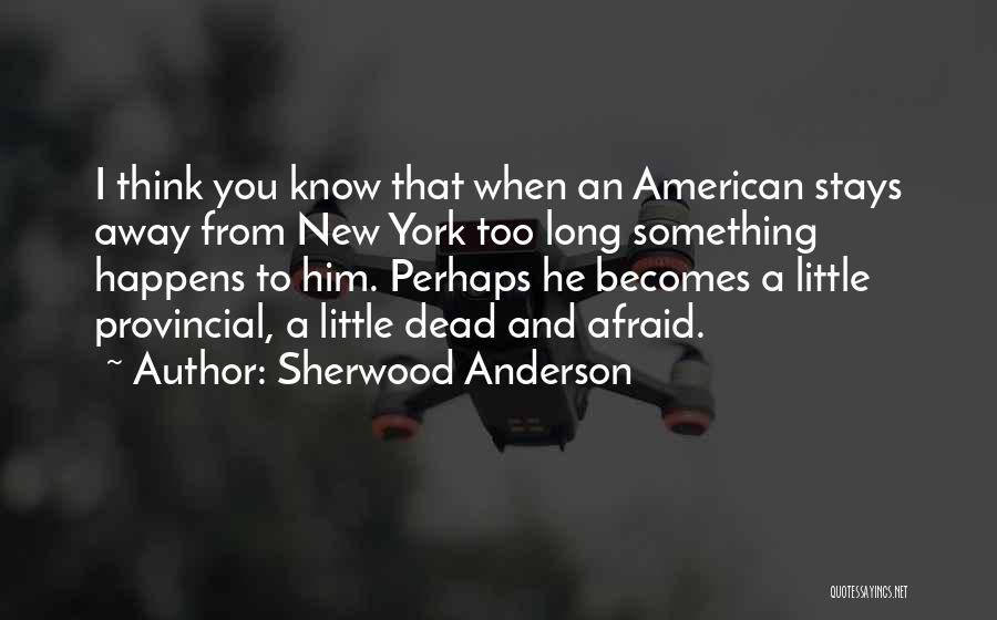 Sherwood Anderson Quotes 829516