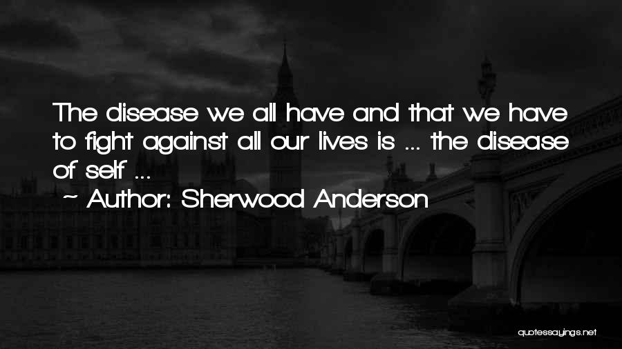 Sherwood Anderson Quotes 859360