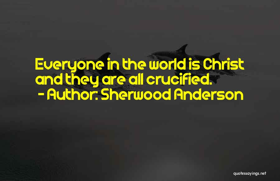 Sherwood Anderson Quotes 921155