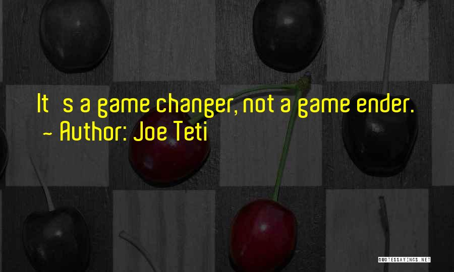 She's A Game Changer Quotes By Joe Teti