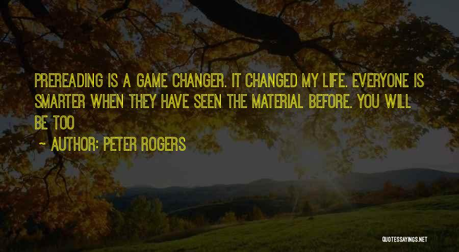 She's A Game Changer Quotes By Peter Rogers