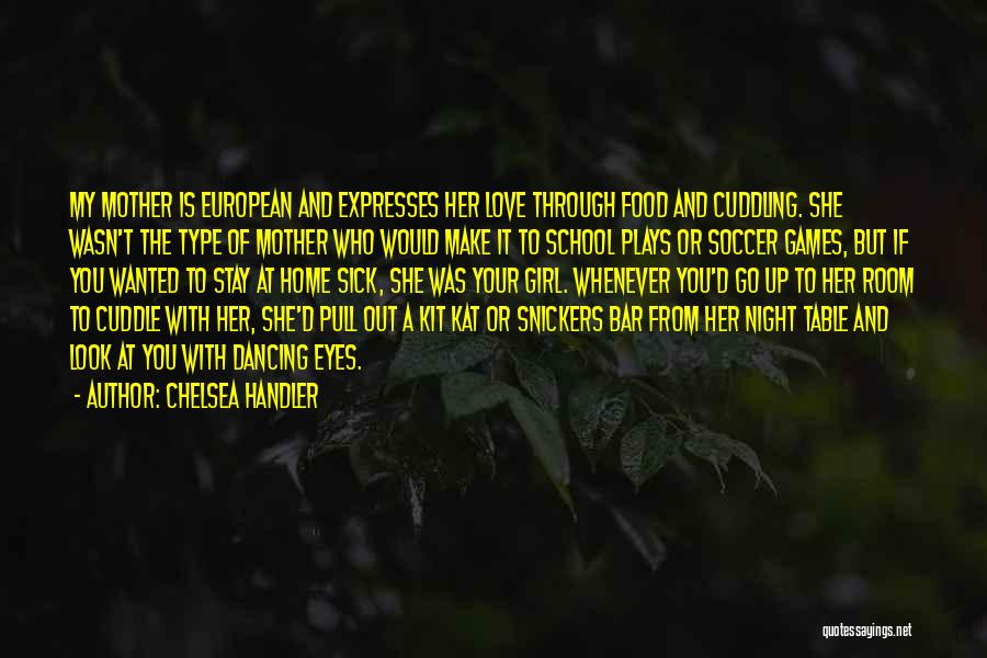She's A Type Of Girl Quotes By Chelsea Handler