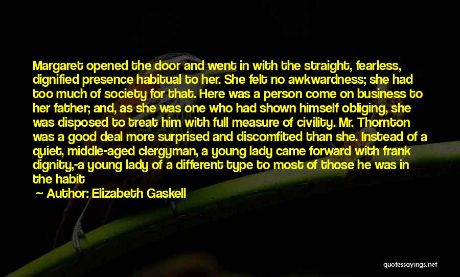 She's A Type Of Girl Quotes By Elizabeth Gaskell