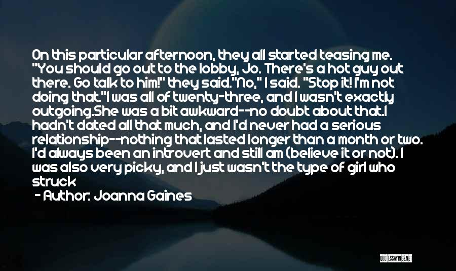 She's A Type Of Girl Quotes By Joanna Gaines