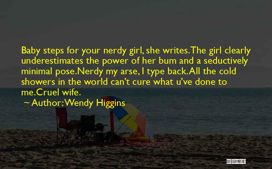She's A Type Of Girl Quotes By Wendy Higgins