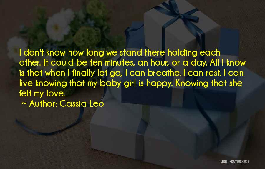 She's Finally Happy Quotes By Cassia Leo
