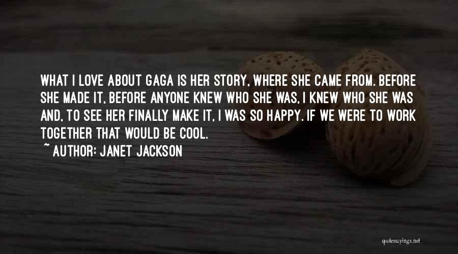 She's Finally Happy Quotes By Janet Jackson