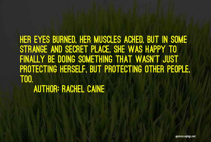She's Finally Happy Quotes By Rachel Caine