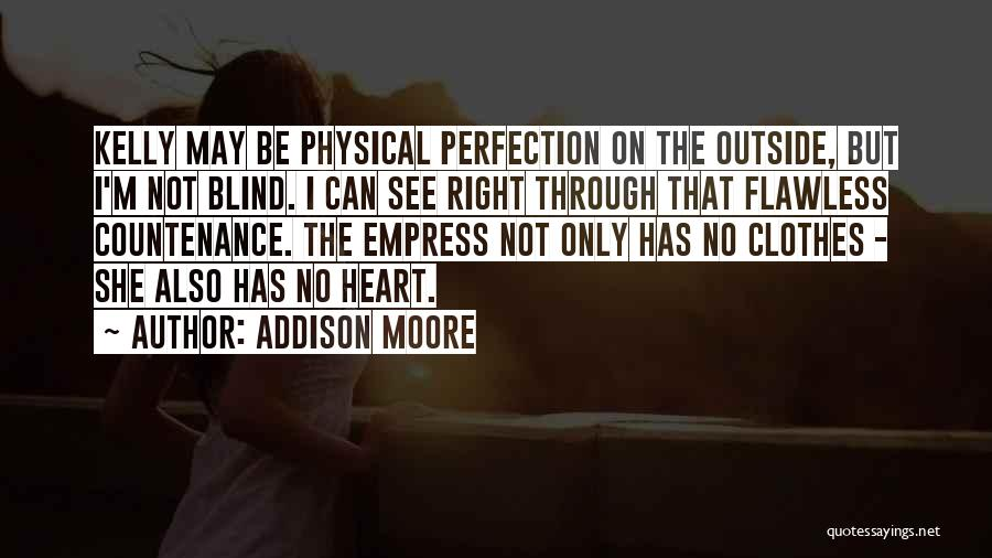 She's Flawless Quotes By Addison Moore