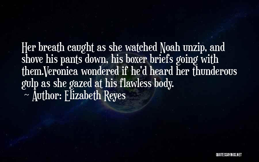 She's Flawless Quotes By Elizabeth Reyes