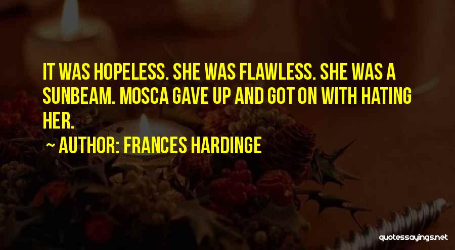She's Flawless Quotes By Frances Hardinge