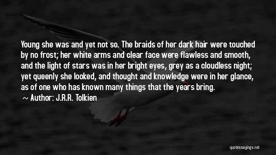 She's Flawless Quotes By J.R.R. Tolkien