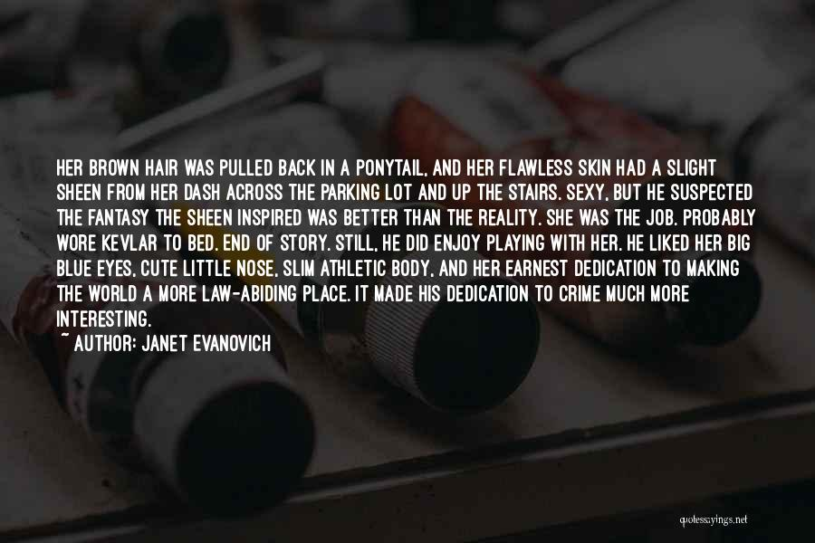 She's Flawless Quotes By Janet Evanovich
