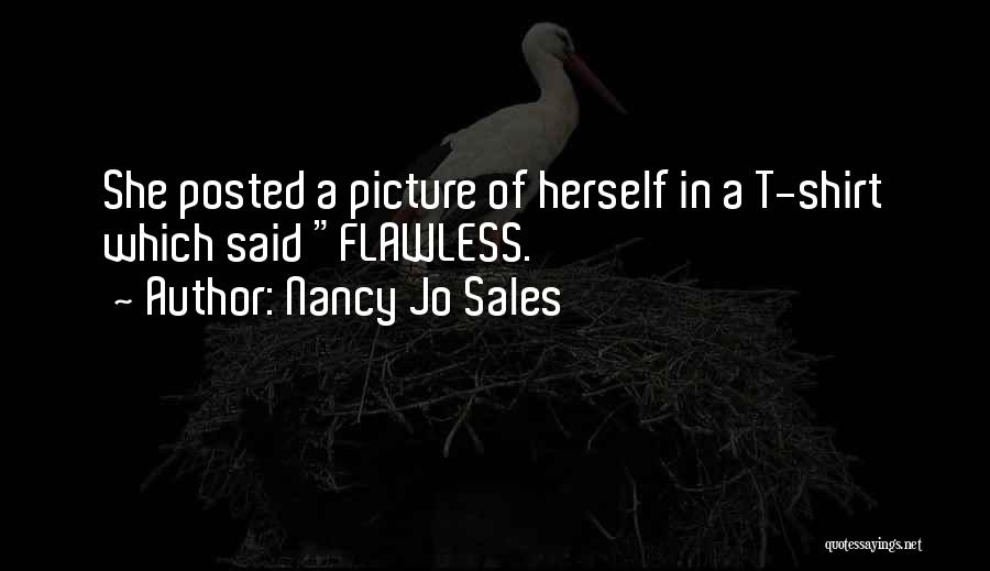 She's Flawless Quotes By Nancy Jo Sales