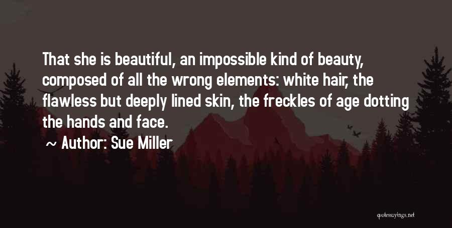 She's Flawless Quotes By Sue Miller