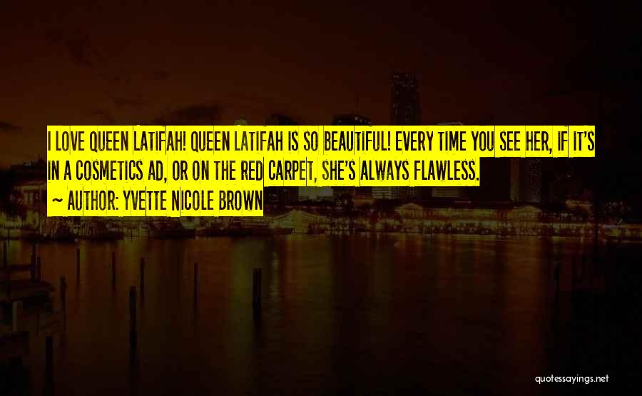 She's Flawless Quotes By Yvette Nicole Brown