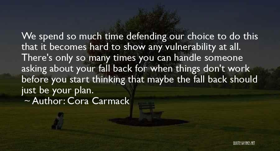 She's Hard To Handle Quotes By Cora Carmack