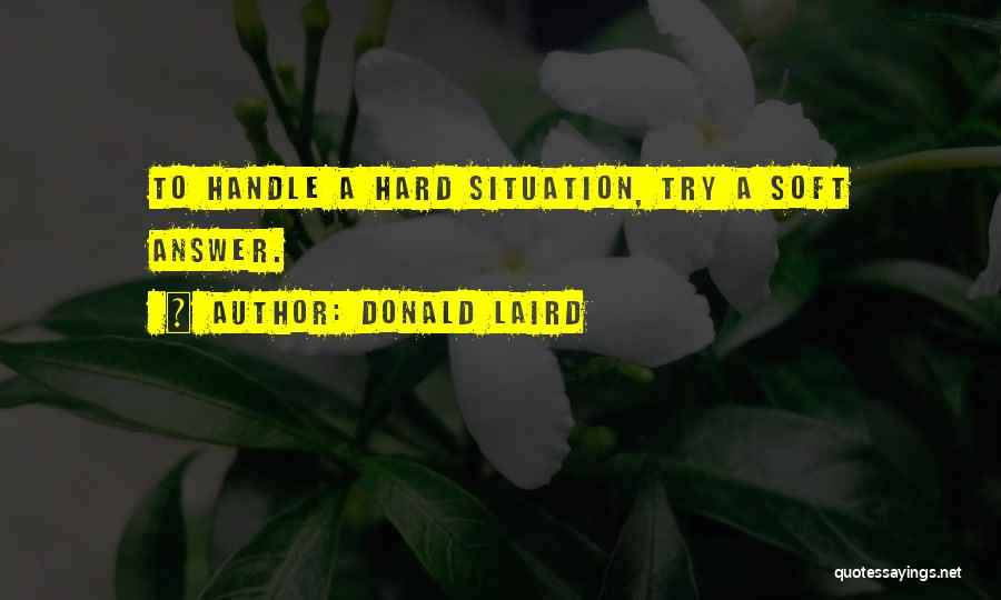 She's Hard To Handle Quotes By Donald Laird