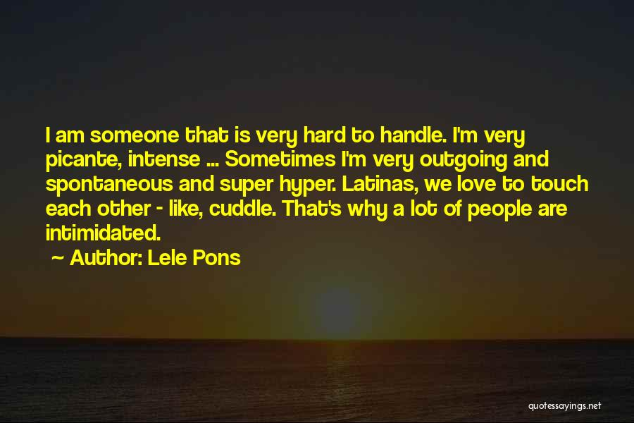 She's Hard To Handle Quotes By Lele Pons