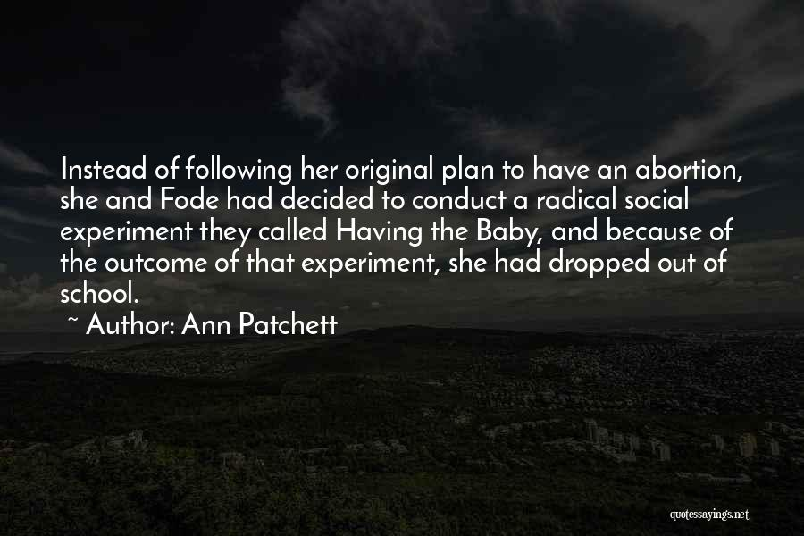 She's Having A Baby Quotes By Ann Patchett