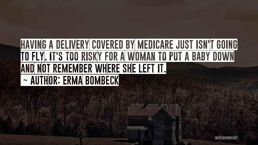 She's Having A Baby Quotes By Erma Bombeck
