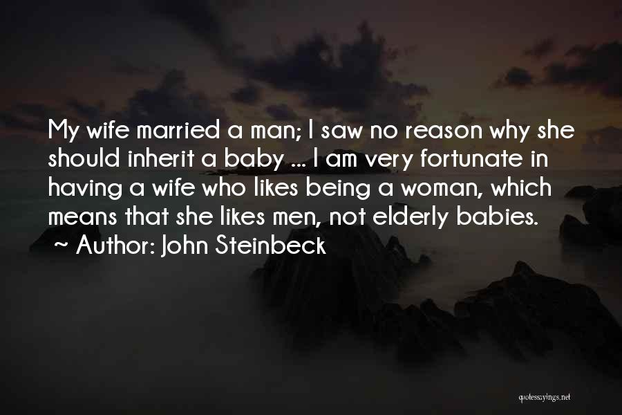 She's Having A Baby Quotes By John Steinbeck