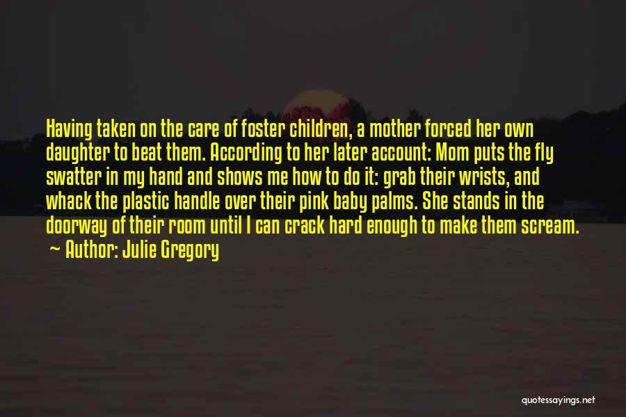 She's Having A Baby Quotes By Julie Gregory