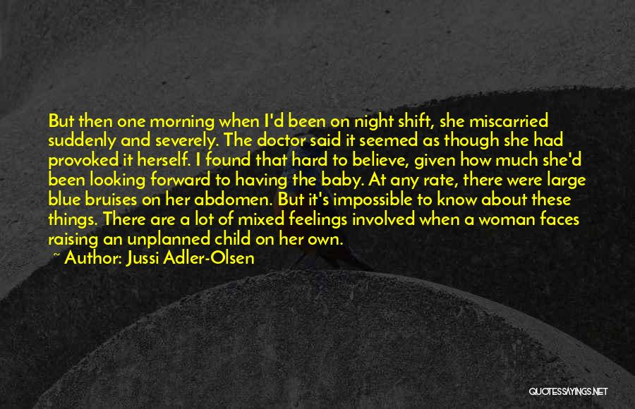 She's Having A Baby Quotes By Jussi Adler-Olsen