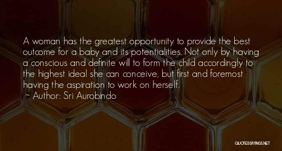 She's Having A Baby Quotes By Sri Aurobindo