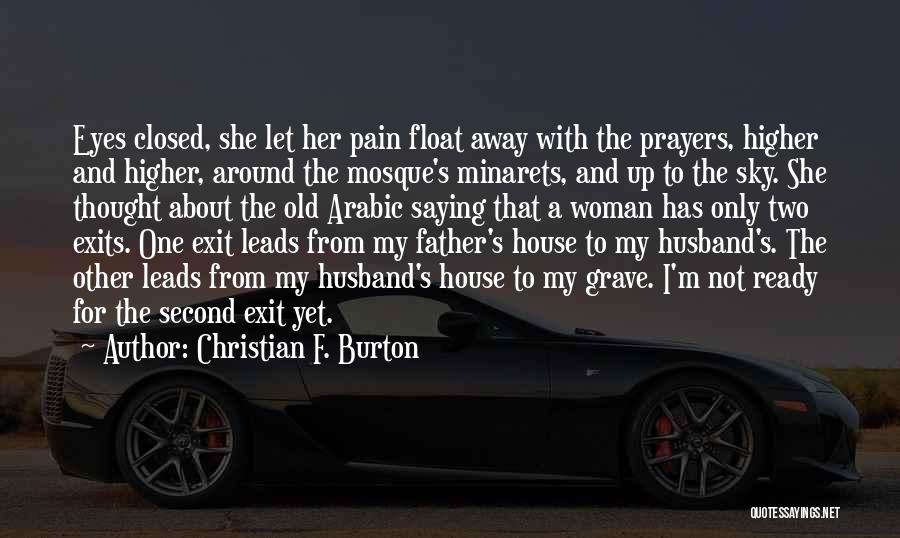 She's My Only One Quotes By Christian F. Burton