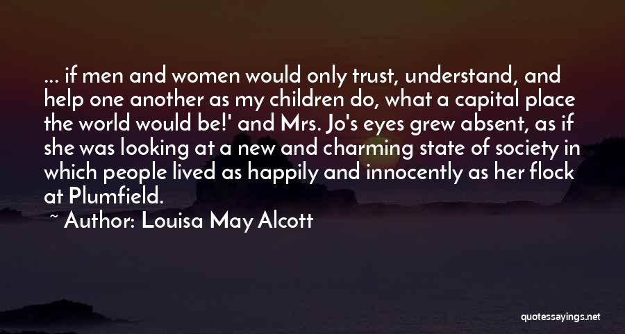 She's My Only One Quotes By Louisa May Alcott