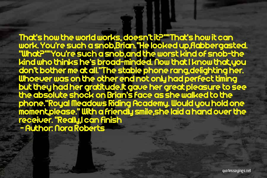 She's My Only One Quotes By Nora Roberts