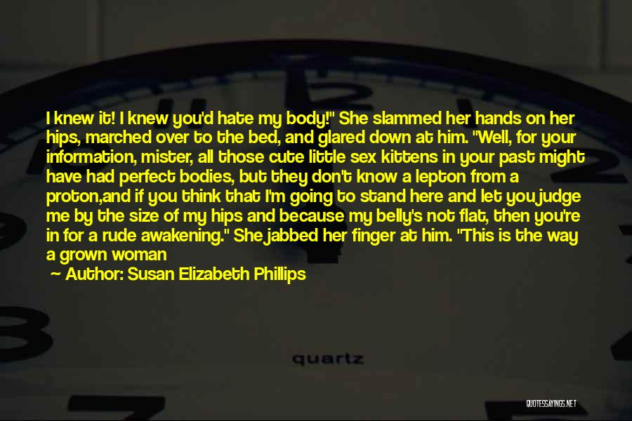 She's My Only One Quotes By Susan Elizabeth Phillips