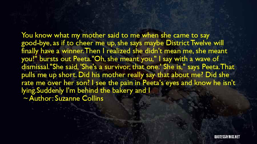 She's My Only One Quotes By Suzanne Collins