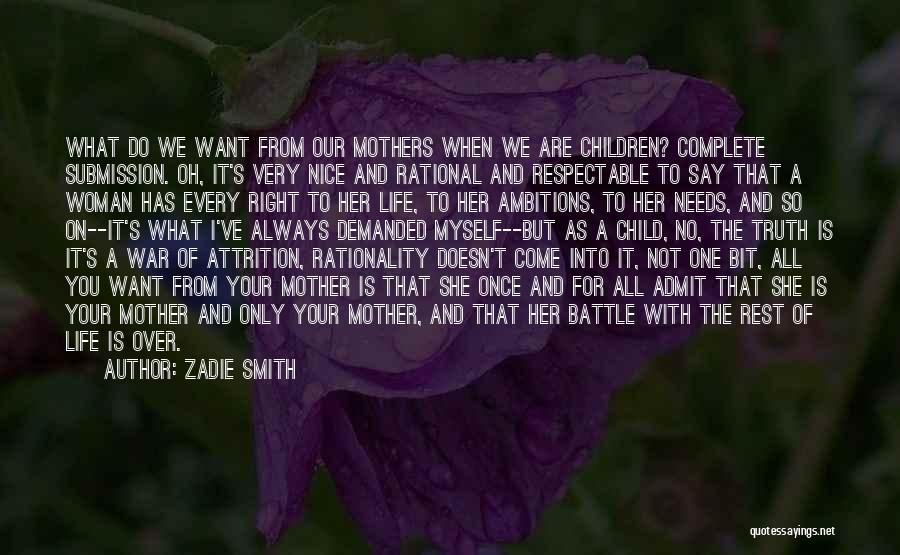 She's My Only One Quotes By Zadie Smith