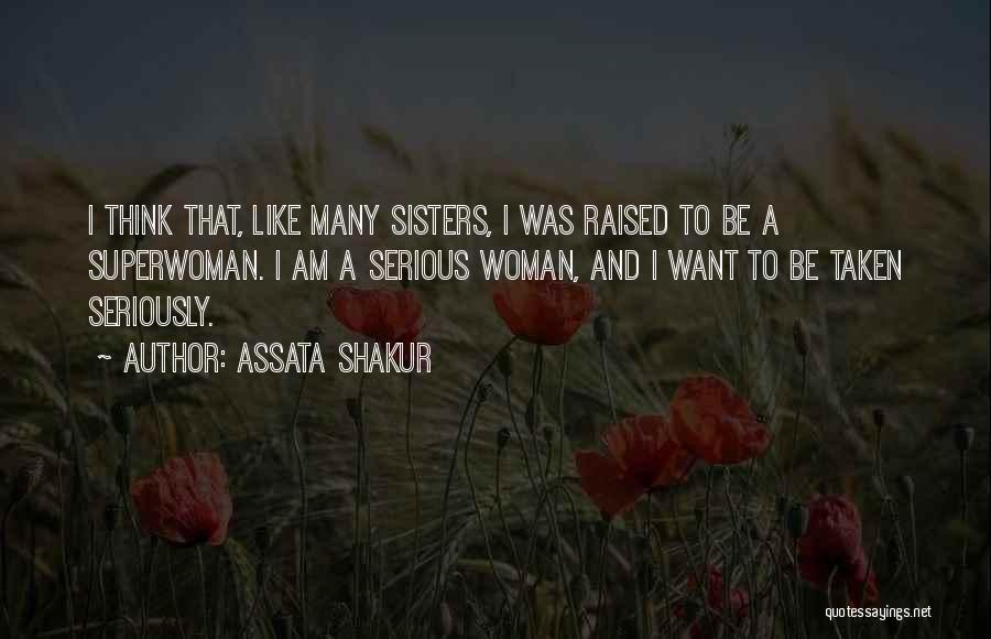 She's My Superwoman Quotes By Assata Shakur