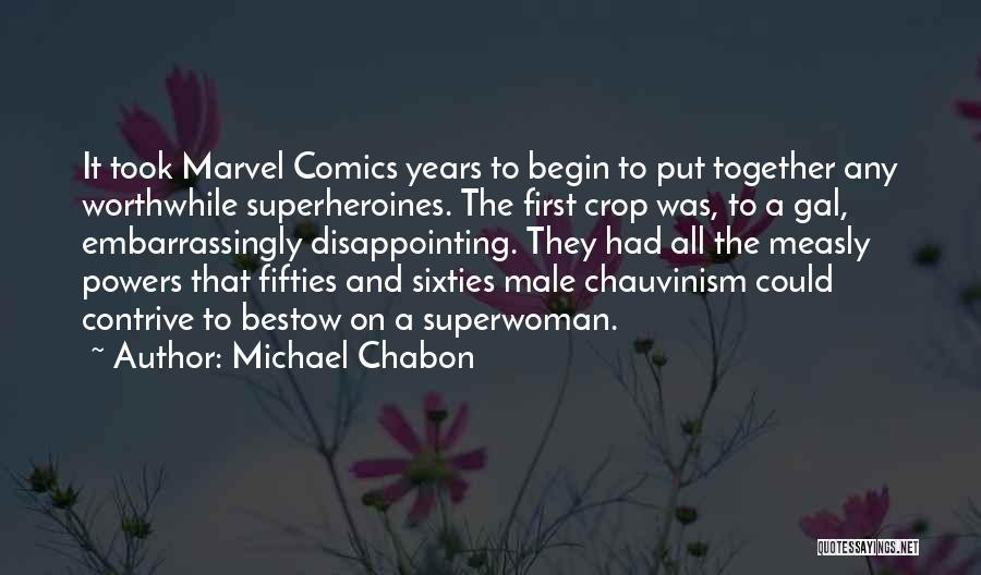 She's My Superwoman Quotes By Michael Chabon